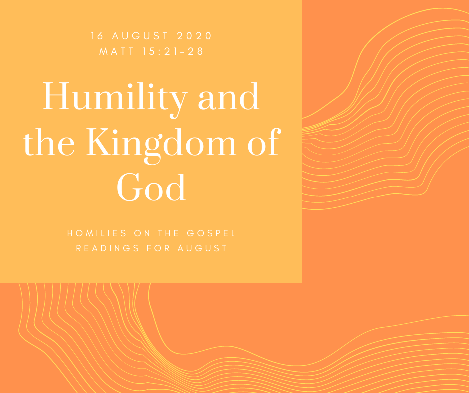 Humility and the Kingdom of God.