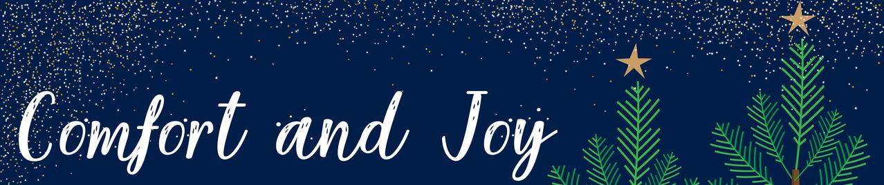 Comfort and Joy - Christmas 2020