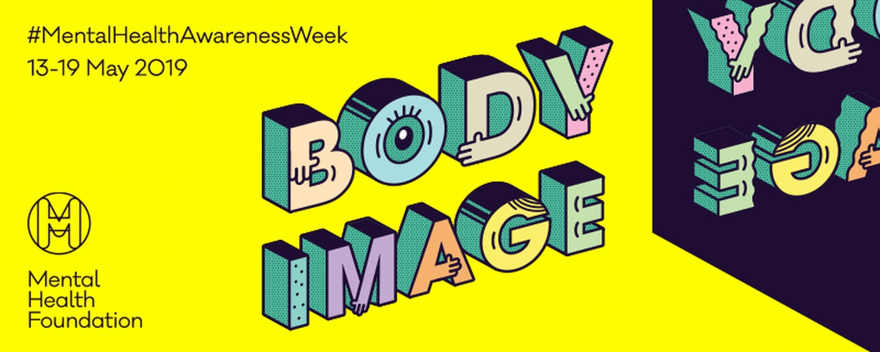 mental health awareness week body image 2019